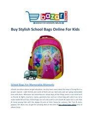 Buy Stylish School Bags Online for Kids