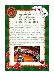 Å Vite Betydningen av Online Casinos Anmeldelser er Beste Hjelpe Hånd
