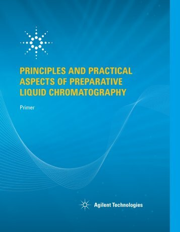 Principles and Practical Aspects of Preparative Liquid Chromatography