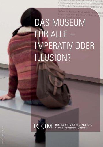 DAS MUSEUM FÜR ALLE – IMPERATIV ODER ILLUSION?