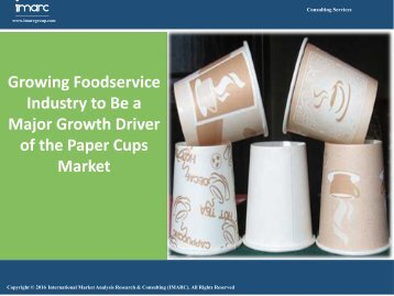 Paper Cups Market Research Report 2016 - 2021