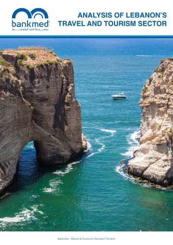ANALYSIS OF LEBANON'S TRAVEL AND TOURISM SECTOR