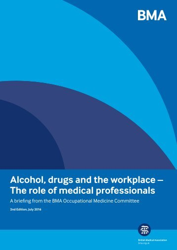 Alcohol drugs and the workplace – The role of medical professionals