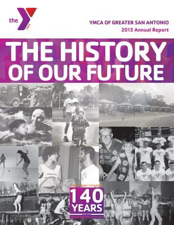 Annual Report  2015: History of  Our Future
