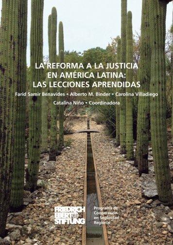 LA REFORMA A LA JUSTICIA EN AMÉRICA LATINA LAS LECCIONES APRENDIDAS