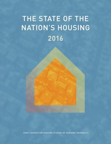 THE STATE OF THE NATION'S HOUSING