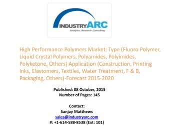High Performance Polymers Market: North America is the leading region with high market shares
