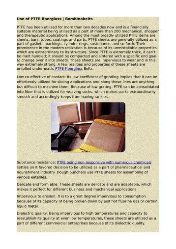 Use of PTFE fiberglass | Bombinobelts