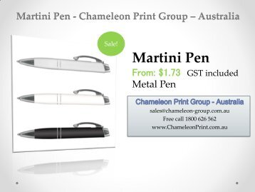Martini Pen - Chameleon Print Group - Australia