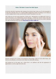 Know The basic Causes For Dark Spots