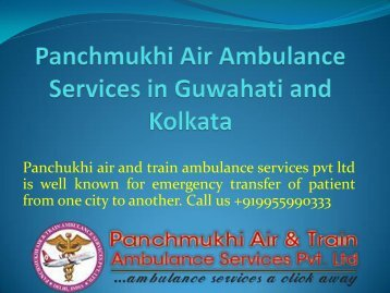 Panchmukhi Air Ambulance Services in Guwahati and Kolkata