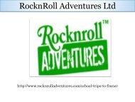 Educational Tours To France   RocknRoll Adventures Ltd