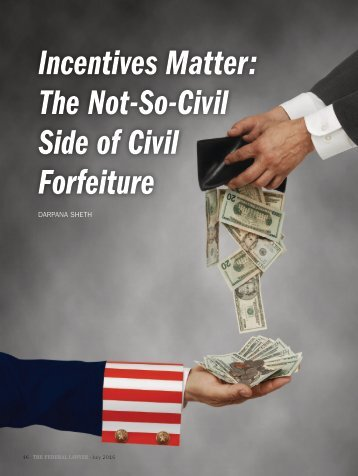 Incentives Matter The Not-So-Civil Side of Civil Forfeiture