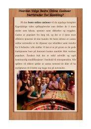 Hvordan Velge Beste Online Casinoer Nettsteder for Gambling?