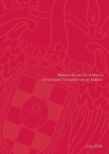 Manual de uso de la Marca Universidad Complutense de Madrid Julio 2016