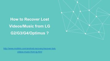 How to Recover Lost Music or videos from LG ?