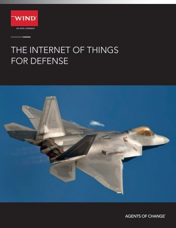 THE INTERNET OF THINGS FOR DEFENSE