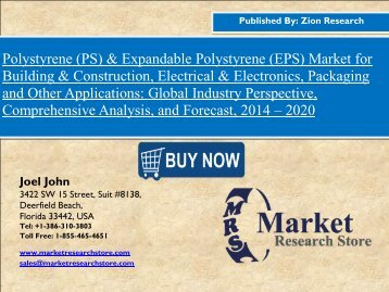 Polystyrene (PS) & Expandable Polystyrene (EPS) Market Set for Rapid Growth, To Reach Around USD 42.0 Billion, Globally by 2020
