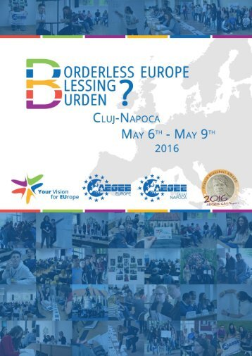 Borderless Europe Blessing or Burden Conference Cluj-Napoca 6 – 9 May 2016