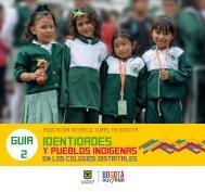 Identidades y pueblos indígenas en colegios distritales