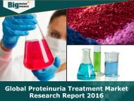 Global Proteinuria Treatment Market Report 2016 - Analysis, Size, Share, Growth, Trends