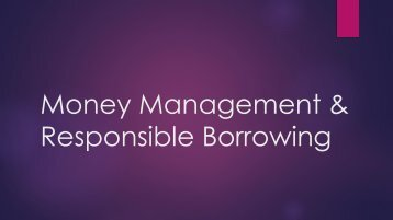 Student Success Section 4 - Money Management & Responsible Borrowing
