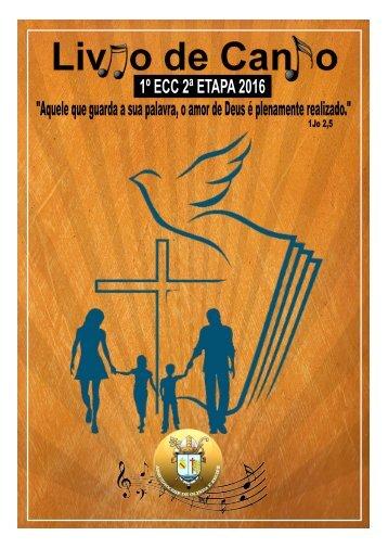 Livro de Canto 1º ECC 2ª Etapa 2016