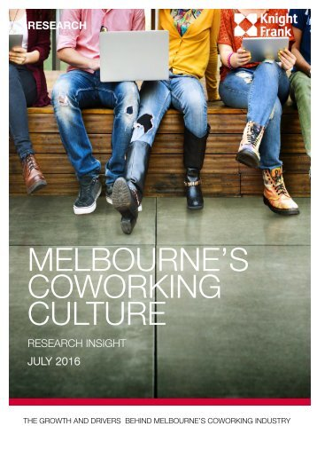MELBOURNE'S COWORKING CULTURE