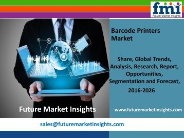 Barcode Printers Market Growth and Segments, 2016-2026