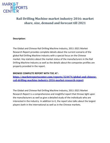 Rail Drilling Machine market industry 2016 market share, size and forecast till 2021