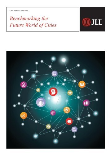 Benchmarking the Future World of Cities