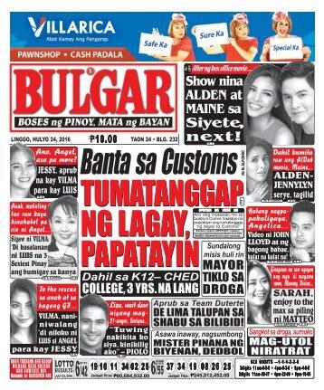 July 24, 2016 BULGAR: BOSES NG PINOY, MATA NG BAYAN