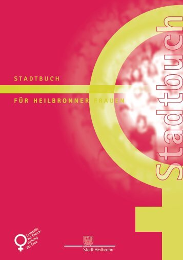Stadtbuch für Heilbronner Frauen 2012 - Stadt Heilbronn