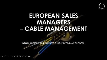 EUROPEAN SALES MANAGERS – CABLE MANAGEMENT