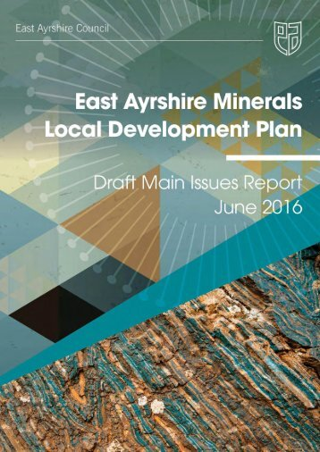 East Ayrshire Minerals Local Development Plan Draft Main Issues Report Page 1