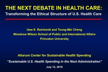 THE NEXT DEBATE IN HEALTH CARE