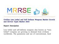 Civilian Less Lethal and Self Defense Weapons Market Growth and Service Types Market 2023