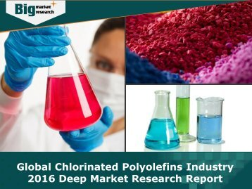 Global Chlorinated Polyolefins Industry 2016 - Analysis, Size, Share, Growth, Trends