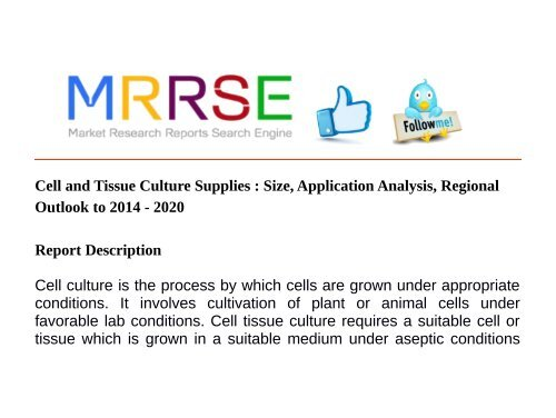 Cell and Tissue Culture Supplies : Size, Application