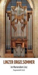 Linzer Orgelsommer 2016 im Mariendom - das Programm