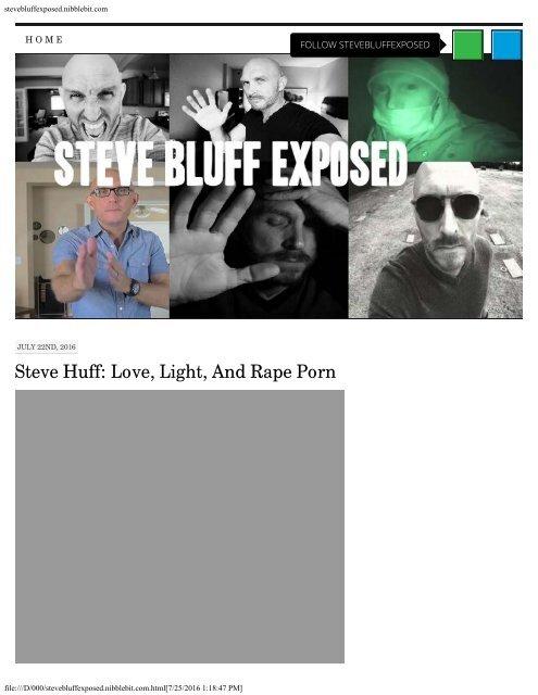 Steve Huff Love Light And Rape Porn