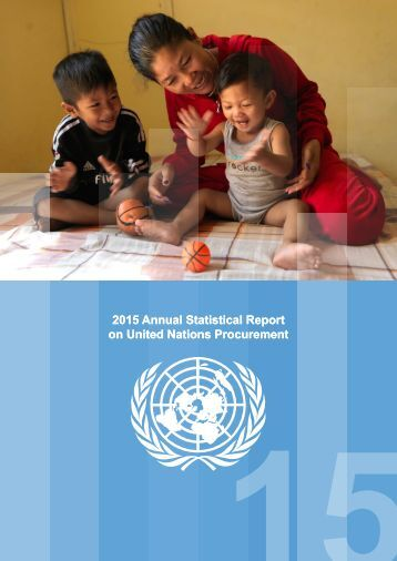 2015 Annual Statistical Report on United Nations Procurement