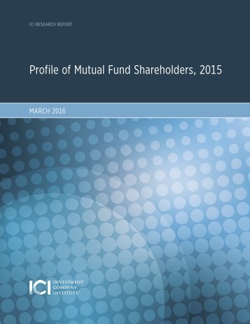 Profile of Mutual Fund Shareholders 2015