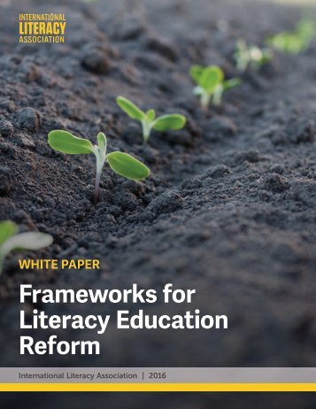 Frameworks for Literacy Education Reform