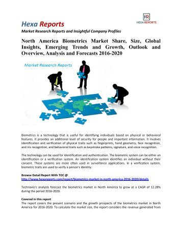 North America Biometrics Market Share, Emerging Trends and Outlook 2016-2020: Hexa Reports