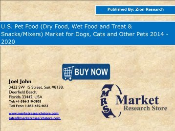 Global U.S. Pet Food  market Size, Shares, analysis & trends up to 2020