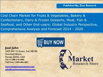 Global Cold Chain Market Size, Shares, analysis & trends up to 2020