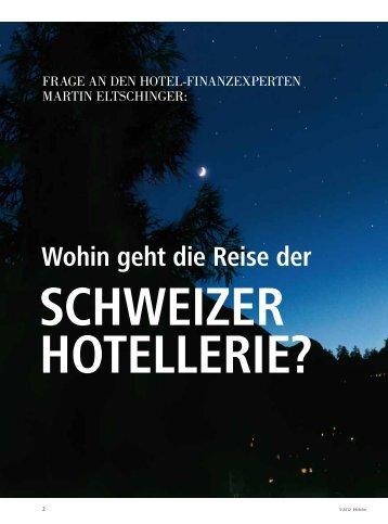 Wohin geht die Reise der Schweizer Hotellerie? - Hotelleriesuisse