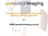 Facts Before Choosing Your Ultrasound, Radiology or X-rays Specialist