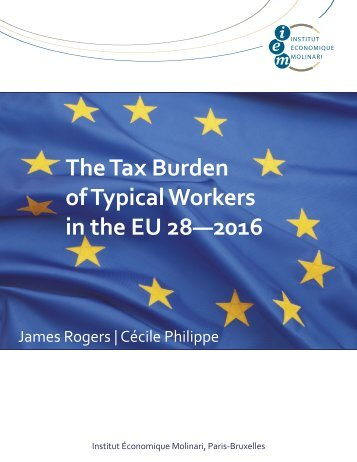 The Tax Burden of Typical Workers in the EU 28—2016